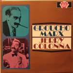 Groucho Marx ; Jerry Colonna